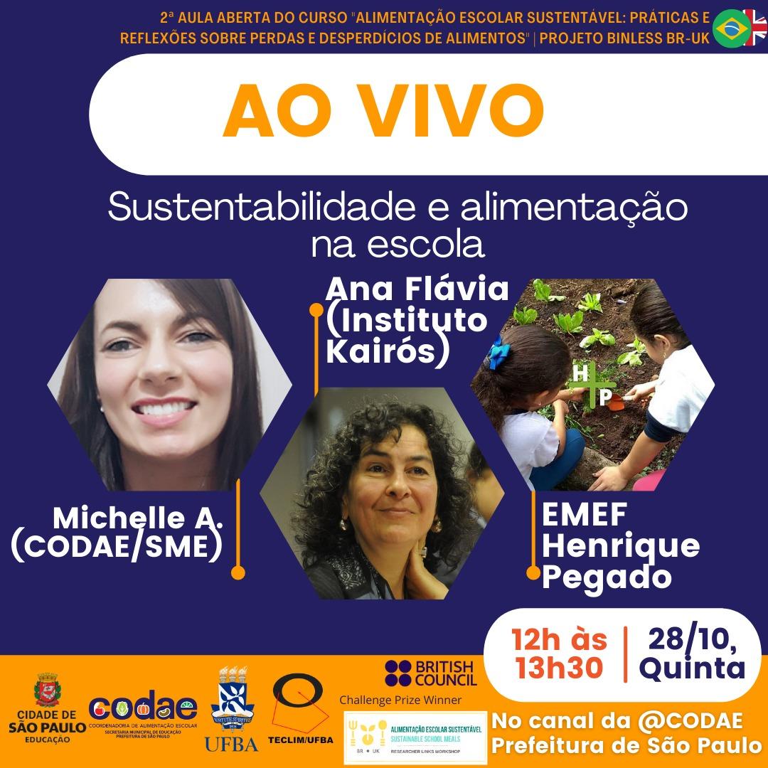 2ª Aula do Projeto BINLESS de combate ao desperdício de alimentos na escola da CODAE/SME-SP